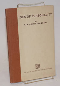 Idea of Personality. Dr. Annie Besant Memorial Endowment Lectures, University of Madras