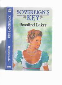 Sovereign's Key ---by Rosalind Laker ( Large Print edition )