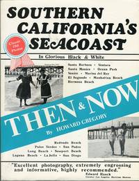 Southern California's Seacoast: Then & Now
