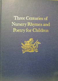 Three Centuries of Nursery Rhymes and Poetry for Children