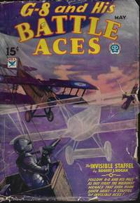 """G-8 AND HIS BATTLE ACES: May 1934 (""""The Invisible Staffel"""")"""