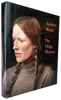 Andrew Wyeth: The Helga Pictures (Inscribed by Helga)