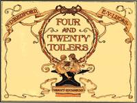 FOUR AND TWENTY TOILERS by  E.V LUCAS - from Aleph-Bet Books, Inc. and Biblio.co.uk