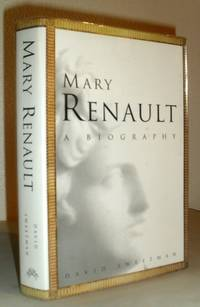 Mary Renault - A Biography