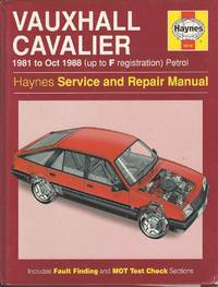 Vauxhall Cavalier 1981 to October 1988 (Up to F Registration) Petrol  (Haynes Service and Repair Manuals)