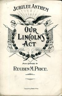 Our Lincoln's Act: Jubilee Anthem, Immortal Quartette