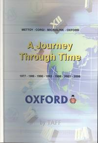 image of A Journey Through Time - Mettoy-Corgi-Microlink-Oxford