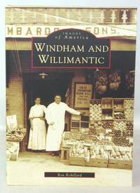 image of Images of America Windham And Willimantic