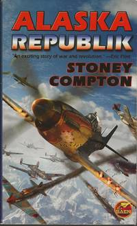 Alaska Republik by Stoney Compton - Paperback - Signed First Edition - 2011 - from Bujoldfan (SKU: 122019039781439134177clm)