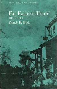 Far Eastern Trade 1860-1914