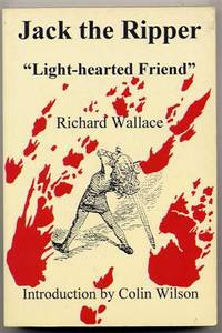 """Jack the Ripper. """"Light-Hearted Friend""""."""