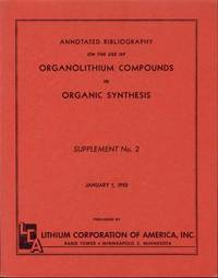 Annotated Bibliography on the Use of Organolithium Compounds in Organic Synthesis (Supplement No. 2, January 1, 1952)
