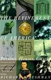 image of The Refinement of America