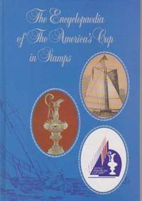 The Encyclopaedia of The America's Cup in Stamps