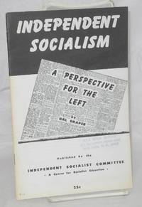 Independent socialism; a perspective for the left
