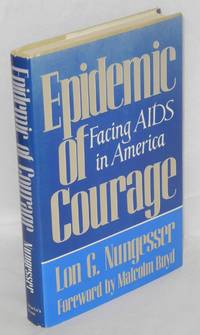 Epidemic of Courage: facing AIDS in America