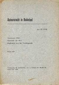 Auteursrecht in Nederland. Auteurswet 1912, Conventie van Bern, Reglement  voor het Vertalingsrecht.