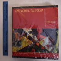 Art/Women/California 1950-2000; Parallels and Intersections