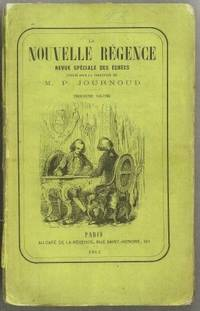 La Nouvelle Régence, Revue Spéciale des Échecs by Paul Journoud (1821-1882) [editor] - Paperback - 1862 - from The Book Collector ABAA, ILAB (SKU: C0662a)