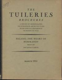 Falaise, The Heart of Normandy. (The Tuileries Brochures, Vol. IV., No.2,  March 1932)