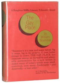 The Gay Place by Brammer, William - 1961