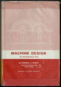 Machine Design.  An Introductory Text