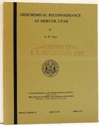 Geochemical Reconnaissance at Mercur, Utah