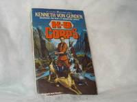 K-9 Corps: Book 1 by Von Gunden, Kenneth