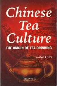 Chinese Tea Culture The Origin of Tea Drinking