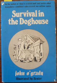 Survival in the Doghouse