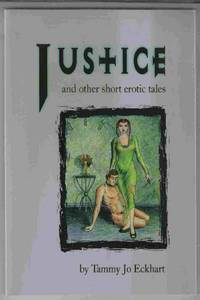 Justice and Other Short Erotic Tales