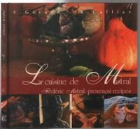 Cuisine de Mistral (bilingue anglais-francais)