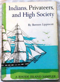 Indians, Privateers, and High Society