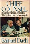 image of Chief Counsel:  Inside the Ervin Committee--The Untold Story of Watergate