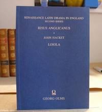 Risus Anglicanus - Loiola - Renaissance Latin Drama In England Second Series Volume 6