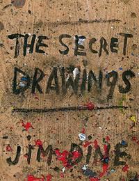 image of Jim Dine: The Secret Drawings