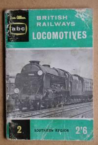 ABC British Railway Locomotives. Part 2. Southern Region.