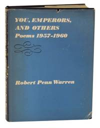 You, Emperors, and Others: Poems 1957-1960 by WARREN, Robert Penn - 1960