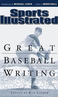 image of Sports Illustrated: Great Baseball Writing (Sports Illustrated Books)