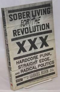 image of Sober Living for the Revolution; hardcore punk, straight edge, and radical politics