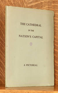 image of THE CATHEDRAL IN THE NATION'S CAPITAL - A PICTORIAL