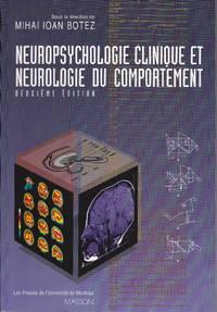 Neuropsychologie clinique et neurologie du comportement.  (DEUXIÈME Édition) by  Mihai Ioan (sous la direction de) BOTEZ - Paperback - 1996 - from Librairie la bonne occasion and Biblio.com
