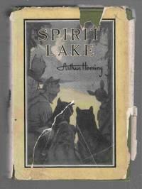 Spirit Lake by  Arthur Heming - Hardcover - 1923 - from Riverwash Books and Biblio.com