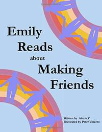 Emily Reads about Making Friends