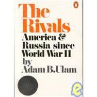 The Rivals by Adam B. Ulam - 1972-09-20 - from Books Express (SKU: 0140043098)
