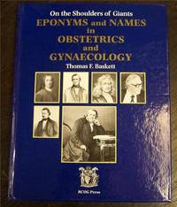 On the Shoulders of Giants: Eponyms and Names in Obstetrics and Gynecology