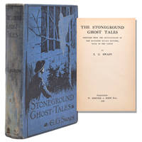 Stoneground Ghost Tales. Compiled from the Recollections of The Reverend Roland Batchel Vicar of the Parish