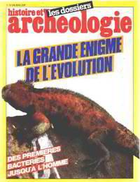 Histoire et archeologie n°73 /la grande enigme de l'evolution