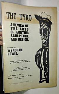 image of THE TYRO. A Review of the Arts of Painting, Sculpture, and Design. To be produced at intervals of two or three months. [WITH RARE EXTRACTS FROM PRESS NOTICES OF TARR]