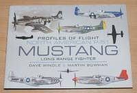image of Profiles of Flight: North American P-51 Mustang Long Range Fighter